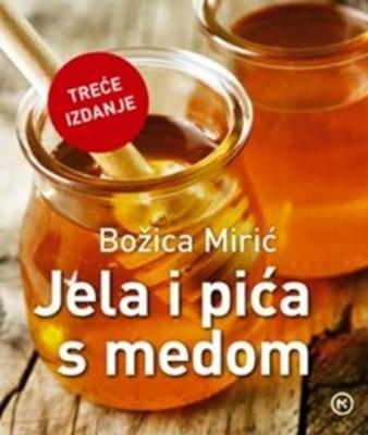 BOZICA MIRIC JELA I PICA S MEDOM